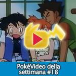 Pokévideo della settimana #18