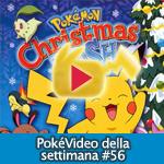PokéVideo della Settimana #56