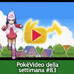 PokéVideo della Settimana #83
