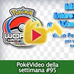 PokéVideo della Settimana #95