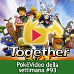 PokéVideo della Settimana #93