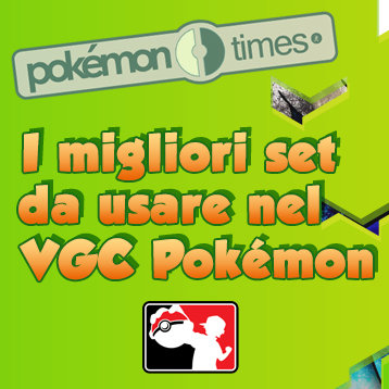 migliori_set_vgc_battling_competitivo_2015_pokemontimes-it