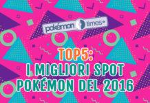 migliori_spot_2016_pokemontimes