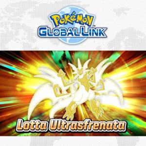 gara_global_link_lotta_ultrasfrenata_pokemontimes-it