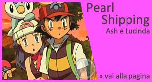 PearlShipping - Ash e Lucinda